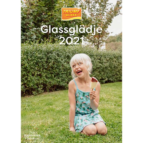 Glassglädje 2021/Triumf Glass Sortimentsbroschyr